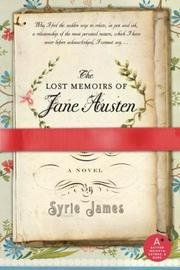 9780739491294: The Lost Memoirs of Jane Austen [Hardcover] by James, Syrie