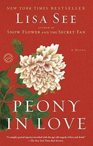 9780739491645: Peony in Love - A Novel