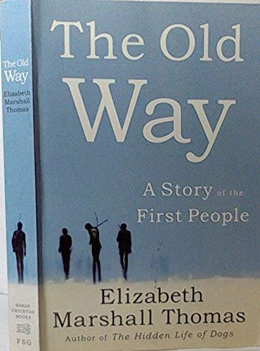 9780739491713: The Old Way a Story of the First People