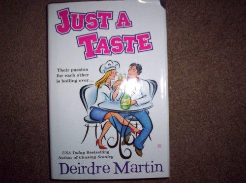 9780739491744: Just a Taste [Gebundene Ausgabe] by Deirdre Martin