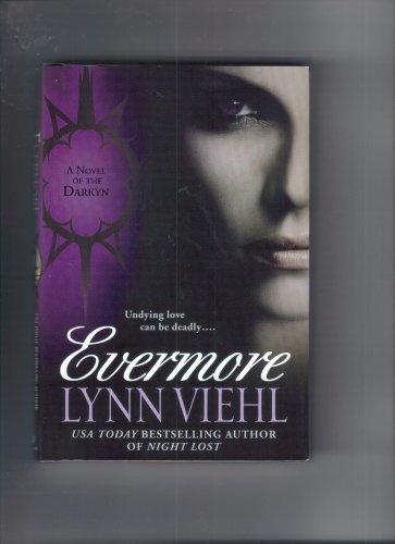9780739491768: EVERMORE: A NOVEL OF THE DARKYN BY (VIEHL, LYNN)[SIGNET BOOK]JAN-1900