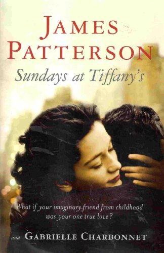 Sundays at Tiffany's (0739492144) by James Patterson; Gabrielle Charbonnet