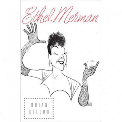 9780739492208: Ethel Merman: A Life / Large Print Edition