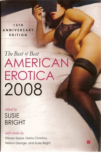 9780739492420: The Best of American Erotica: 2008 [15th Anniversary Edition]