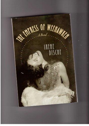 9780739492444: EMPRESS OF WEEHAWKEN, THE, A Novel