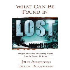 9780739492673: What Can Be Found in Lost [Gebundene Ausgabe] by Ankerberg, John; Burroughs, ...