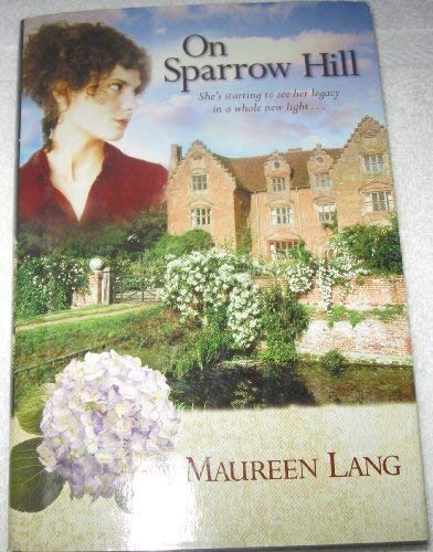 On Sparrow Hill (The Oak Leaves Book 2): Lang, Maureen