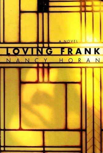 9780739492888: Loving Frank a Novel