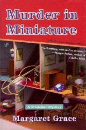 Murder in Miniature: Margaret Grace