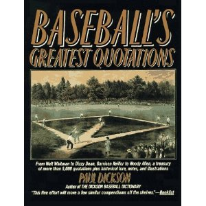 9780739493281: Baseball's Greatest Quotations (An Illustrated Treasury of Baseball Quotations and Historical Lore)