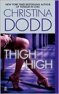9780739493304: Thigh High