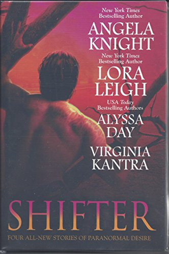 Shifter (0739493337) by Angela Knight; Lora Leigh; Alyssa Day; Virginia Kantra