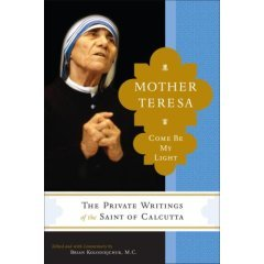 9780739493748: MOTHER TERESA *COME BE MY LIGHT* PAPERBACK
