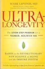 9780739493786: Ultralongevity, The Seven-Step Program for a Younger, Healthier You (Based on the Revolutionary New Science of Aging and the Immune System)