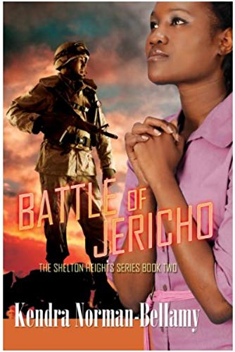 Battle of Jericho (Shelton Heights Series, Book: Norman-Bellamy, Kendra