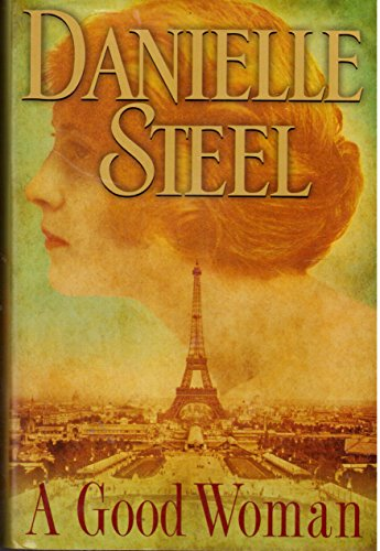 9780739494684: Good Woman [Gebundene Ausgabe] by Danielle Steel
