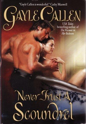 9780739494783: Never Trust a Scoundrel