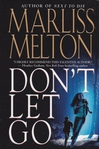 9780739494967: Don't Let Go (Navy SEALs, No 5, Volume 5) by Marliss Melton (2008-08-01)