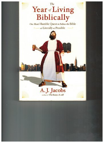 9780739495216: The Year of Living Biblically [Paperback] by Jacobs, A. J.