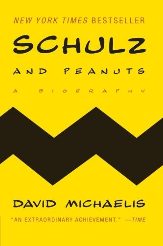 Schulz and Peanuts: A Biography (0739495232) by David Michaels