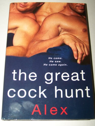 9780739495445: The Great Cock Hunt