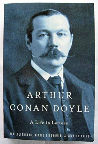 9780739495667: Arthur Conan Doyle - A Life In Letters