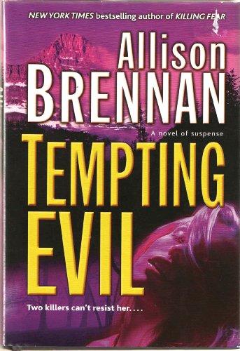 Tempting Evil by Allison Brennan: Allison Brennan
