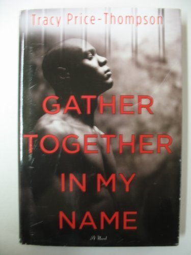 9780739496237: Gather Together in My Name