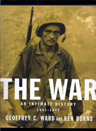 9780739496282: The War: An Intimate History, 1941-1945