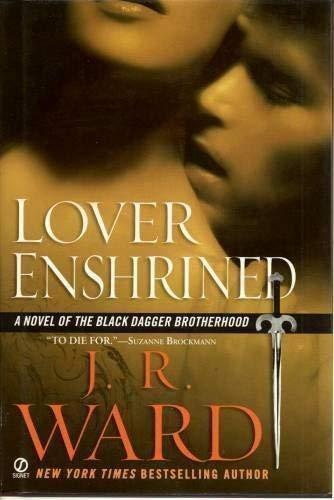 9780739496589: Lover Enshrined (Black Dagger Brotherhood, Book 6)