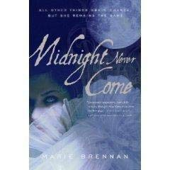 9780739496923: Midnight Never Come by Marie Brennan (2008-05-03)