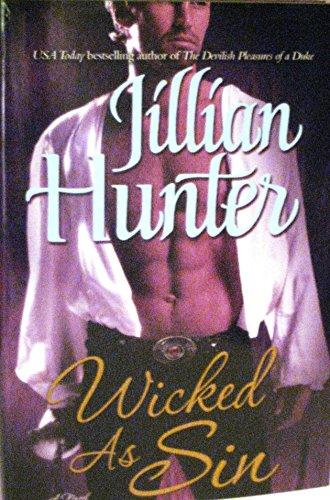 9780739497357: WICKED AS SIN BY (HUNTER, JILLIAN)[BALLANTINE BOOKS]JAN-1900