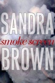 9780739497531: Smoke Screen [Gebundene Ausgabe] by Brown, Sandra