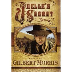 Joelle's Secret (Wagon Wheel Series, 3): Gilbert Morris