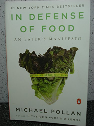 9780739497685: In Defense of Food: An Eater's Manifesto