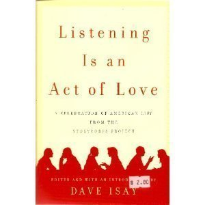 9780739497692: Listening Is An Act Of Love