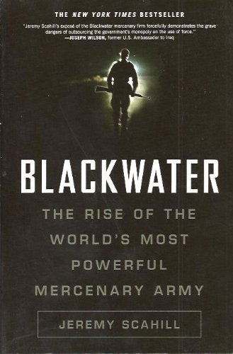 9780739497739: Blackwater: The Rise of the World's Most Powerful Mercenary Army