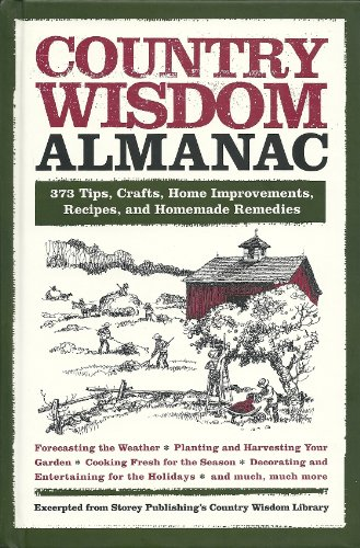 9780739497883: Country Wisdom Almanac (373 Tips, Crafts, Home Improvements, Recipes and Homemade Remedies)