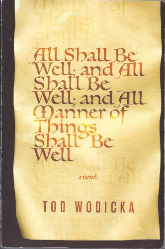 9780739497937: All Shall Be Well; and All Shall Be Well; and All Manner of Things Shall Be Well