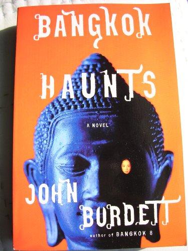 9780739497968: Bangkok Haunts [Paperback] by Burdett, John