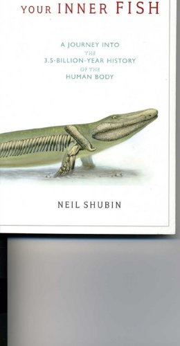 9780739498064: Your Inner Fish [Taschenbuch] by Neil Shubin