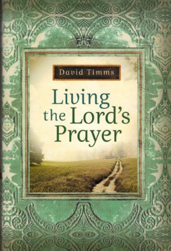 9780739498286: Living the Lord's Prayer