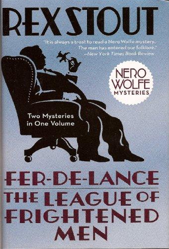 Fer-de-Lance & The League of Frightened Men: Stout,Rex