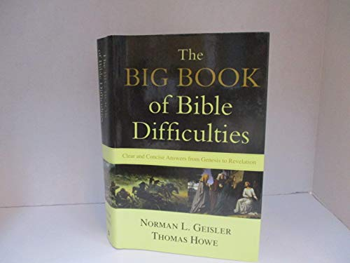 9780739498484: Big Book of Bible Difficulties, The: Clear and Concise Answers From Genesis to Revelation
