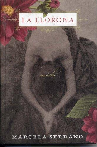 9780739498545: La Llorona: Una Novela