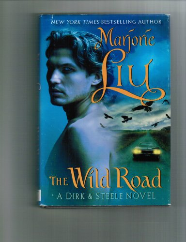 9780739498613: The Wild Road (A Dirk & Steele Novel)