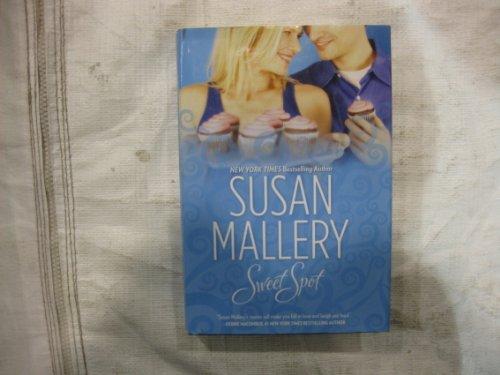 Sweet Spot (073949869X) by Susan Mallery