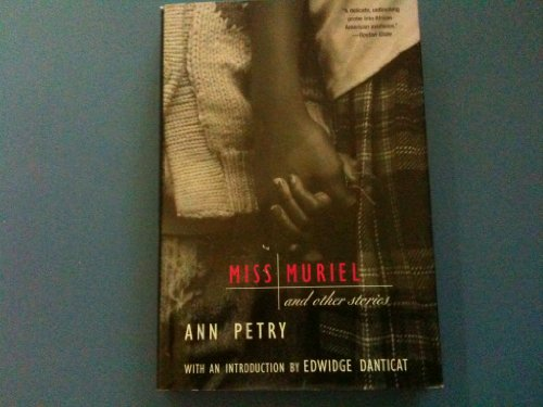 Miss Muriel and Other Stories: Petry, Ann