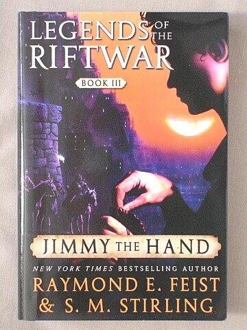 9780739499580: Jimmy the Hand (Legends of the Riftwar, 3)