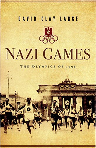 Nazi games: the Olympics of 1936.: Large, David Clay.